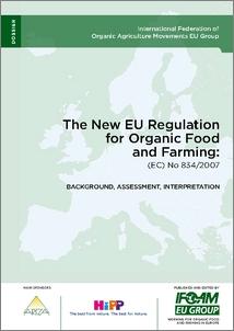 Cover of El nuevo reglamento de la UE para la agricultura y alimentación ecológica: (ec) nº 834/2007