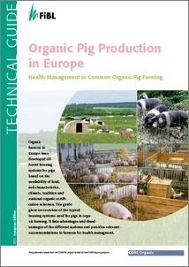 Cover of Organic pig production in Europe :  Health management in common organic pig farming