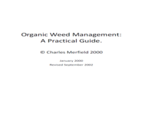 Organic Weed Management: A Practical Guide