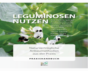 The use of legumes -  Nature-compatible cultivation practices