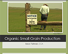 Organic Small Grain Production
