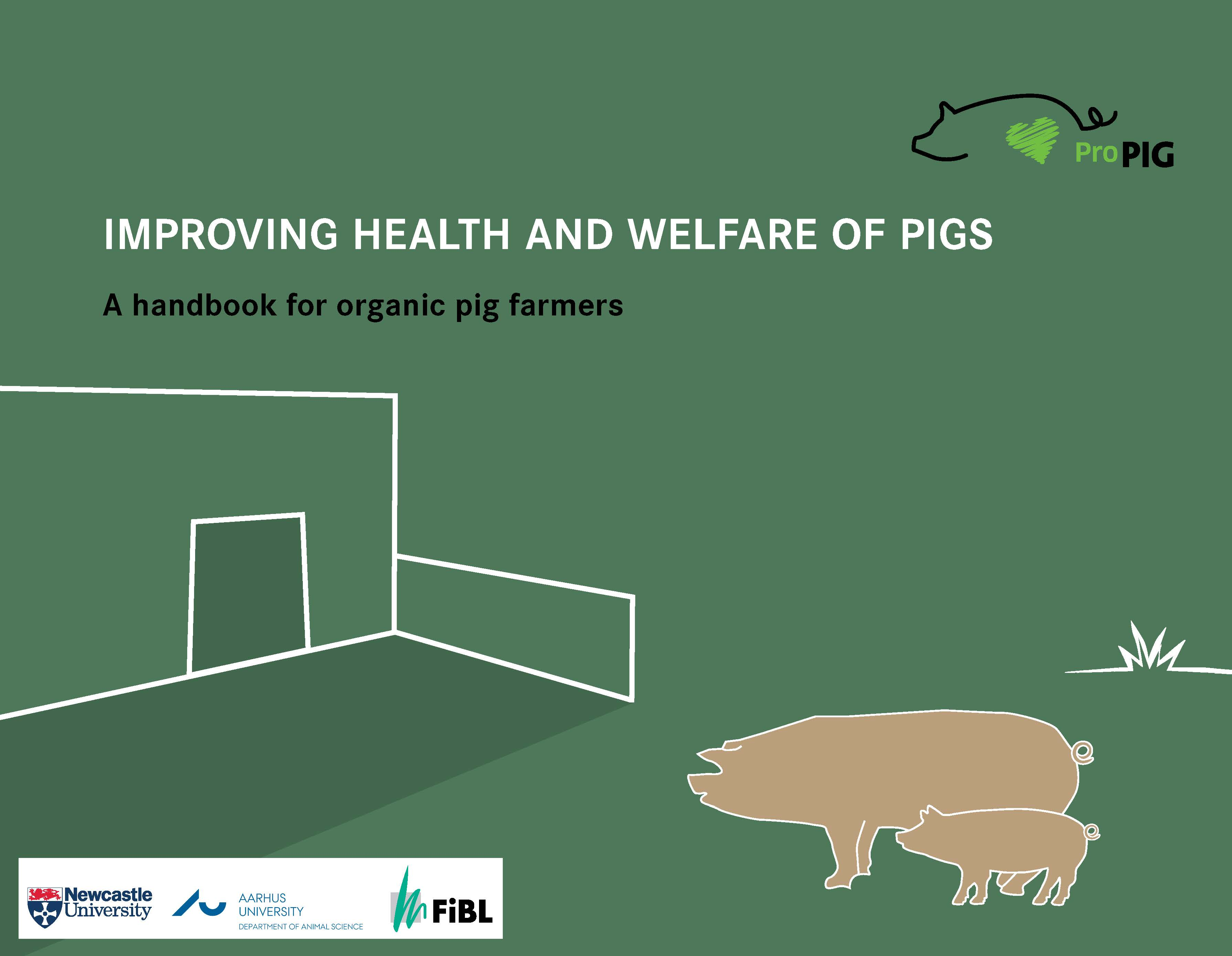 Improving health and welfare of pigs - A handbook for organic pig farmers