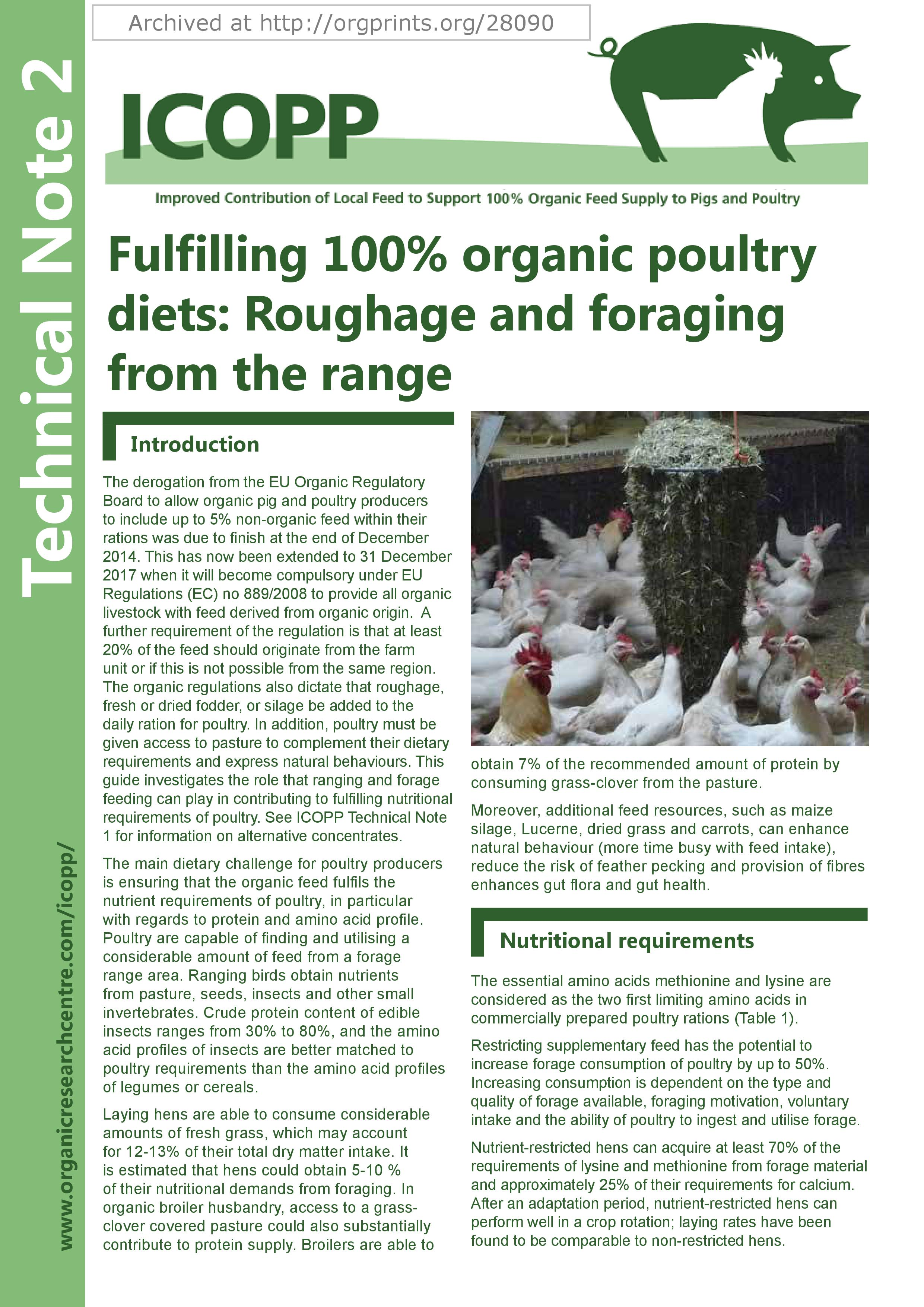 Fulfilling 100 % organic poultry diets: roughage and foraging from the range