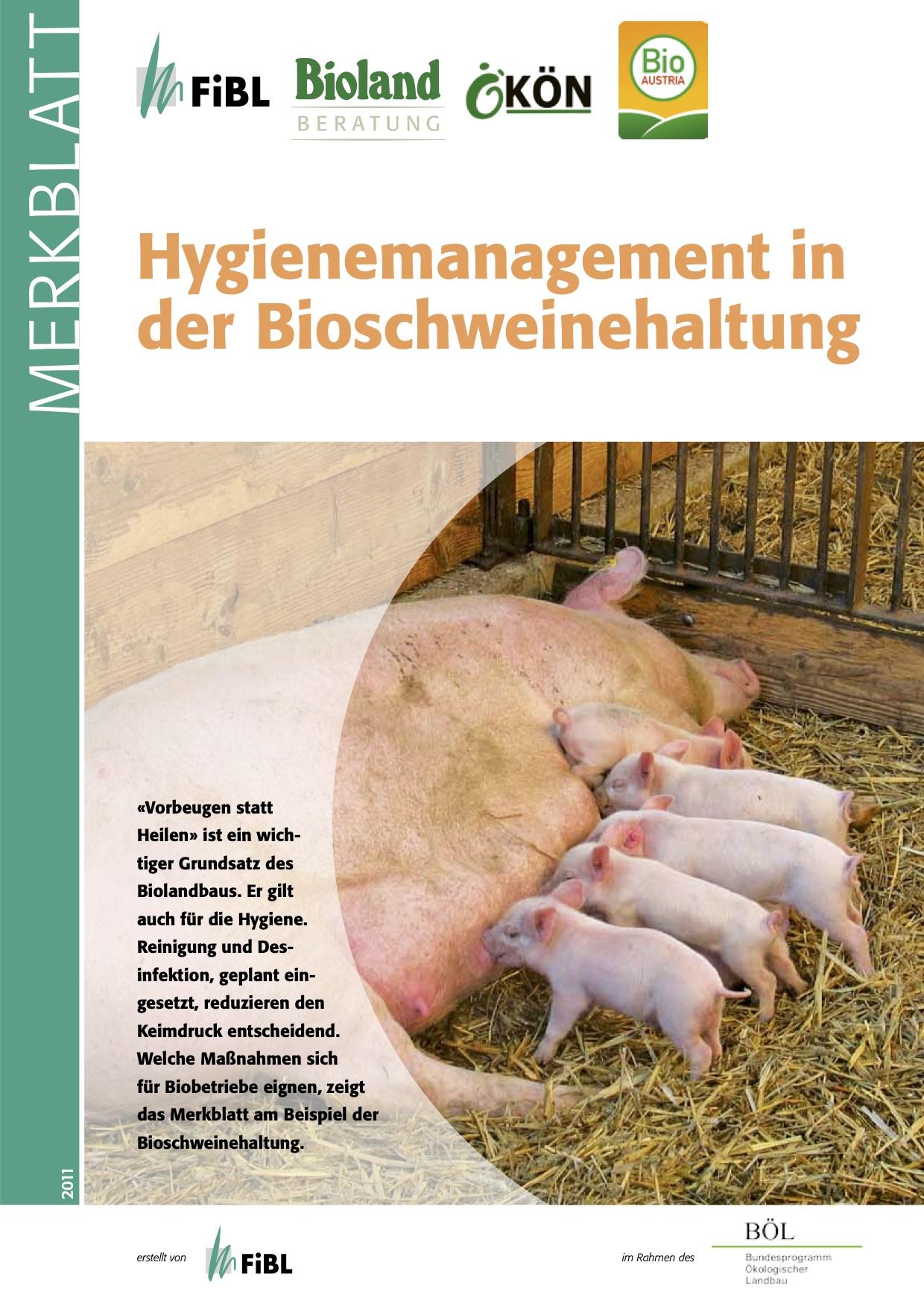 Hygiene management in organic pig husbandry