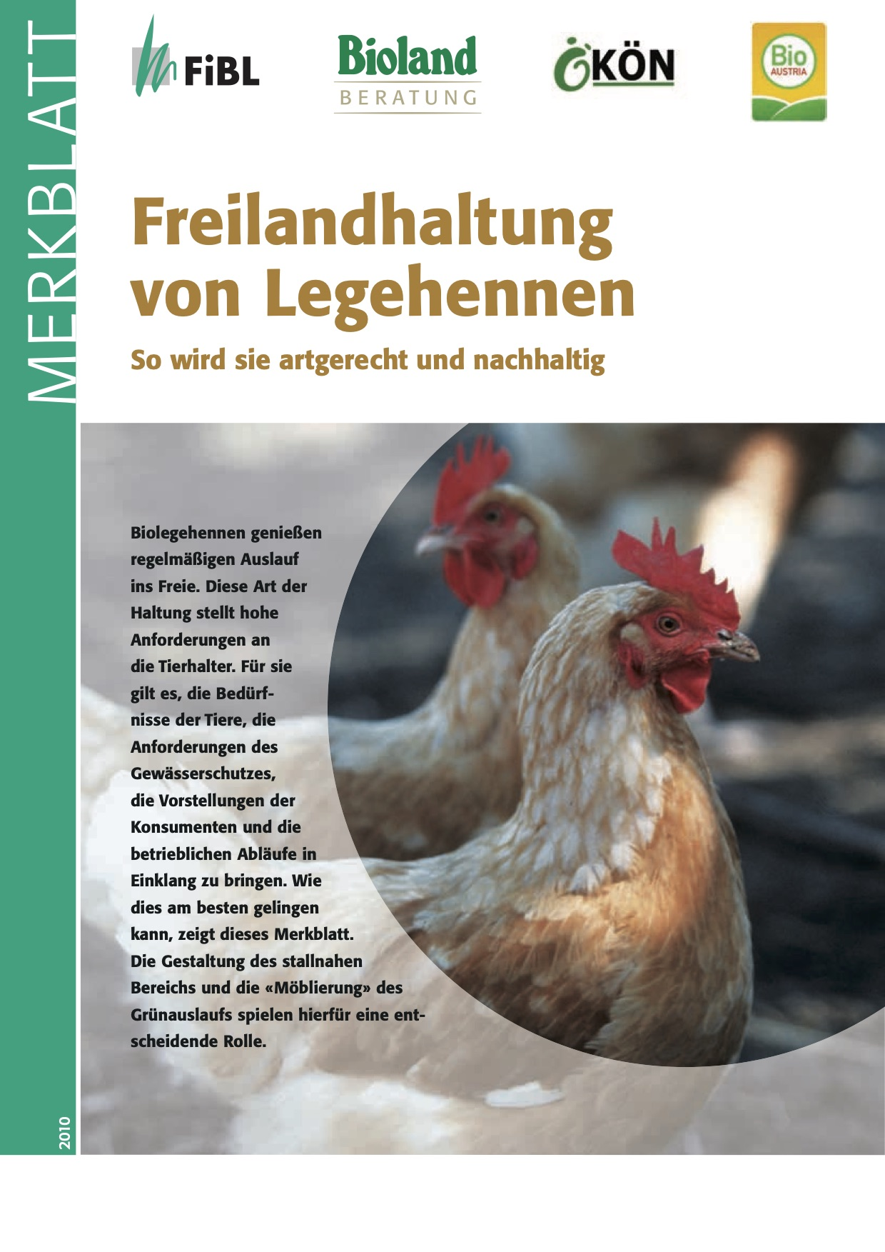 Free-range laying hens: providing species-appropriate and sustainable husbandry